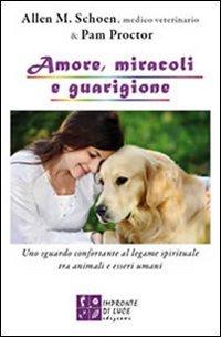 Amore, Miracoli e Guarigione