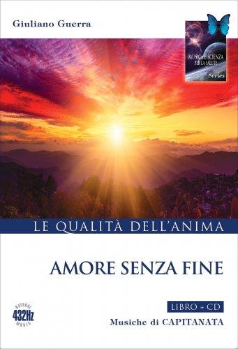 Amore Senza Fine (Libro + CD a 432 Hz)
