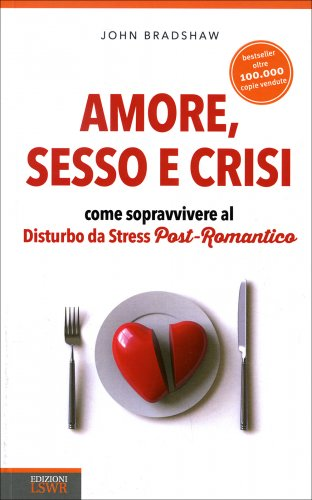 Amore, Sesso e Crisi