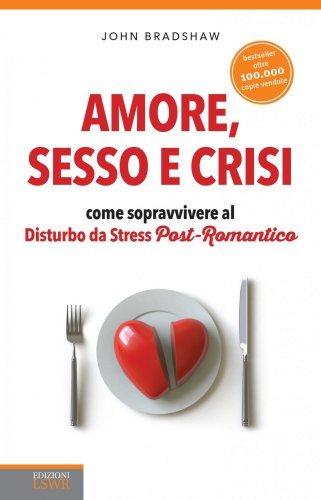 Amore, Sesso e Crisi (eBook)