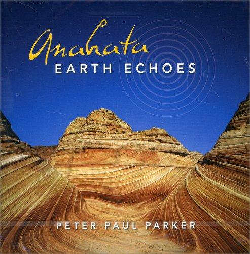 Anahata - Earth Echoes