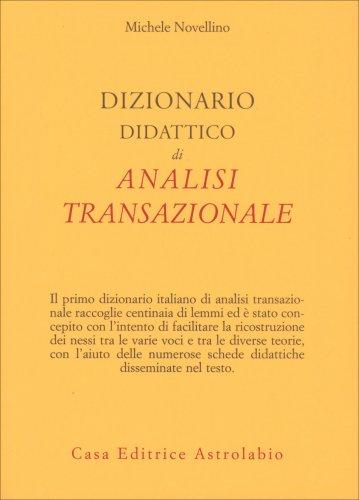 Dizionario Didattico di Analisi Transazionale