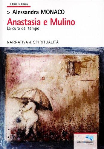 Anastasia e Mulino