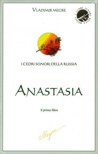 I Cedri Sonori della Russia - Anastasia - Il Primo Libro