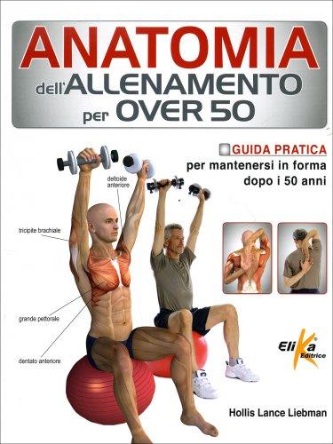 Anatomia dell'Allenamento per Over 50