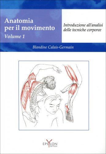 Anatomia per il Movimento - Vol. 1