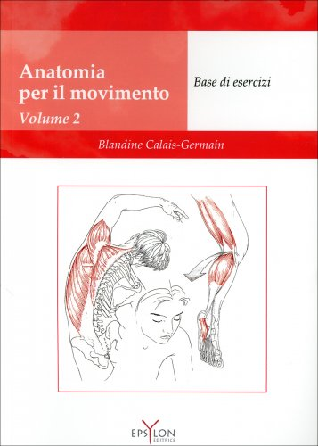 Anatomia per il Movimento - Vol. 2