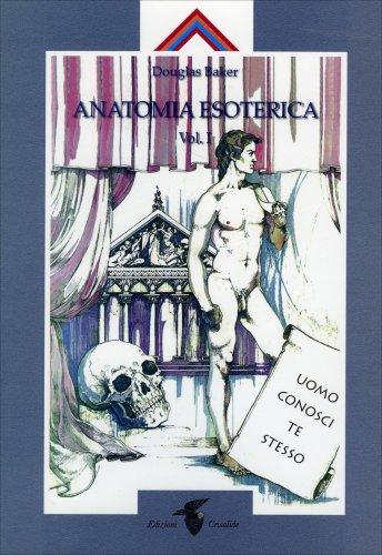 Anatomia Esoterica Vol.1