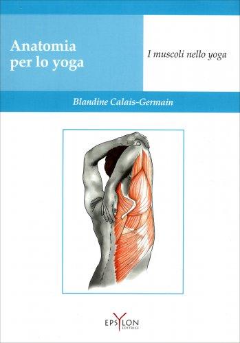 Anatomia per lo Yoga. I Muscoli nello Yoga