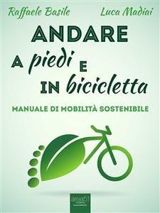 Andare a Piedi e in Bicicletta (eBook)