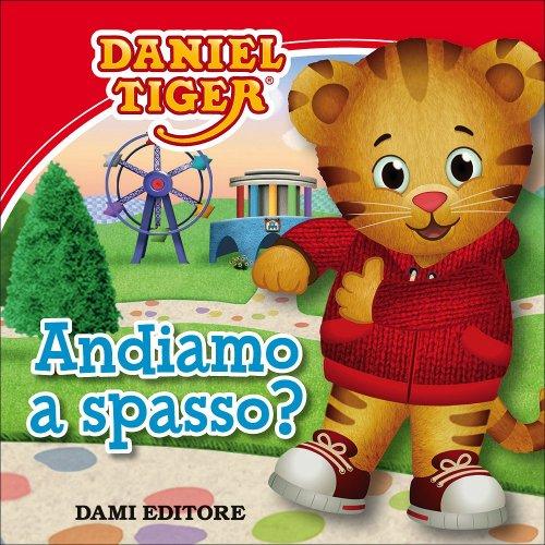 Andiamo a Spasso? - Daniel Tiger