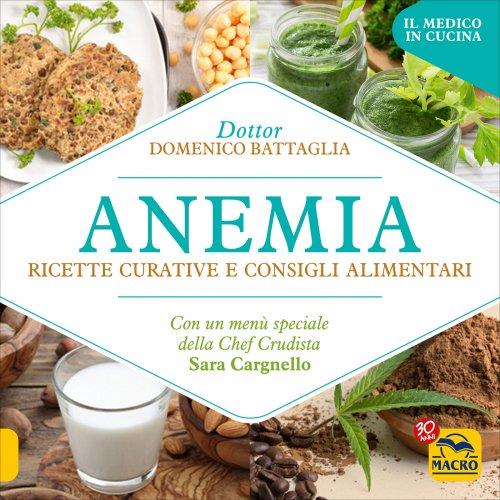 Anemia - Ricette Curative e Consigli Alimentari