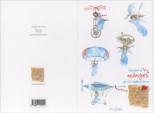 Angelcard: Istruzioni di Volo degli Angeli per Non Cadere a Terra