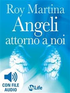 Angeli Attorno a Noi (eBook)