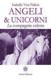 Angeli & Unicorni (eBook)