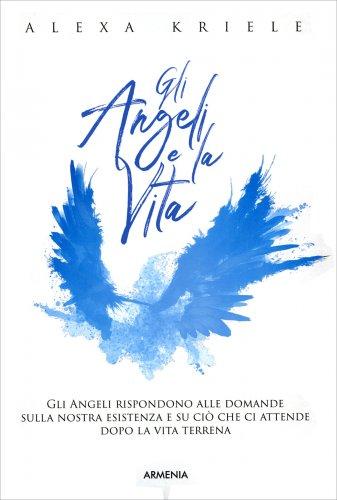 Gli Angeli e la Vita