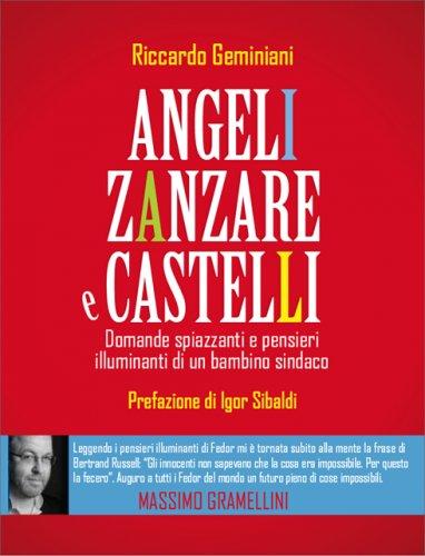 Angeli, Zanzare e Castelli