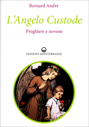 L'Angelo Custode - Preghiere e Novene
