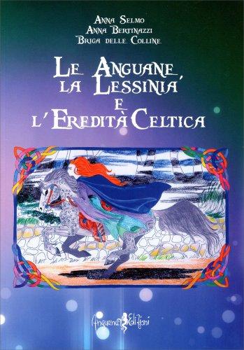Le Anguane, la Lessinia e l'Eredità Celtica