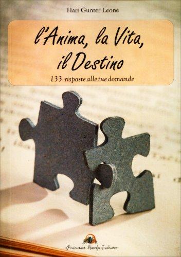 L'Anima, la Vita, il Destino