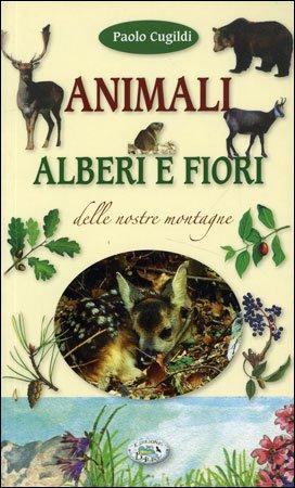 Animali Alberi e Fiori