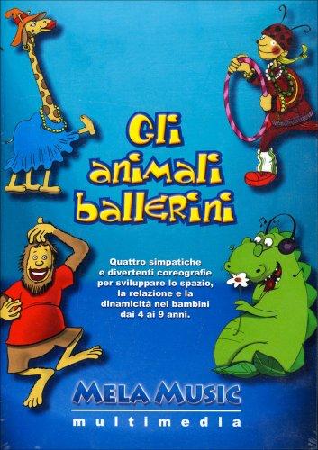 Gli Animali Ballerini - Con CD e DVD