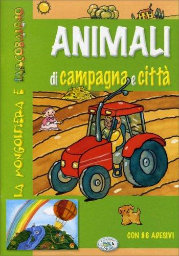 Animali di Campagna e Vita di Città