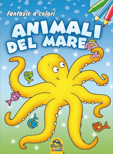 Fantasie a Colori - Animali del Mare