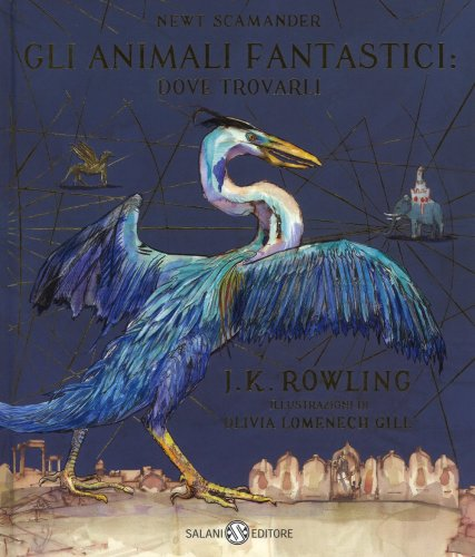 Gli Animali Fantastici: Dove Trovarli - Illustrato a Colori