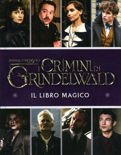 Animali Fantastici: i Crimini di Grindelwald - Il Libro Magico