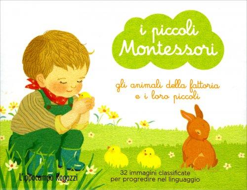 Gli Animali della Fattoria e i Loro Piccoli - I Piccoli Montessori
