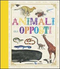 Animali - Gli Opposti