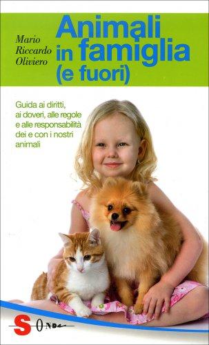 Animali in Famiglia (e Fuori)
