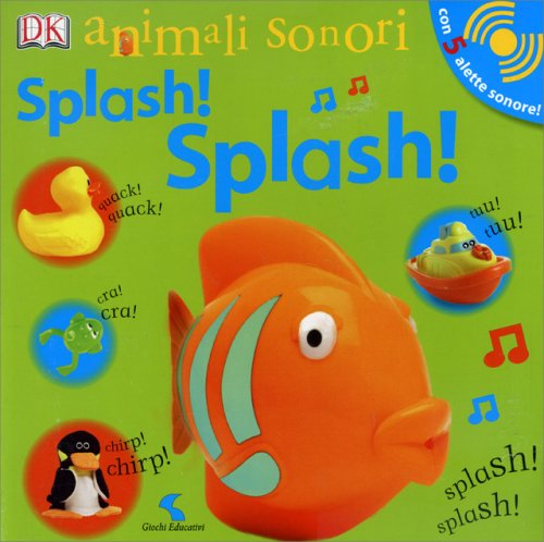 Animali Sonori Splash! Splash!