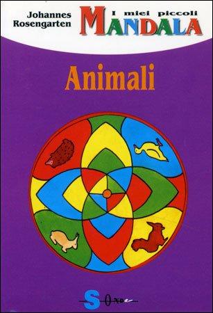 I Miei Piccoli Mandala. Animali