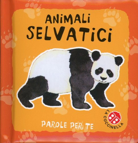 Animali Selvatici - Parole per Te