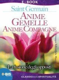 Anime Gemelle - Anime Compagne (eBook)