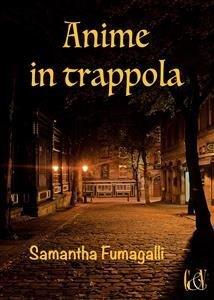 Anime in Trappola (eBook)