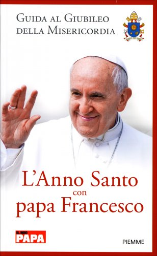 L'Anno Santo con Papa Francesco