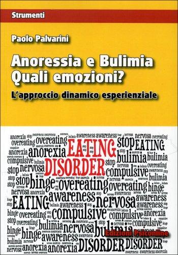 Anoressia e Bulimia - Quali Emozioni?