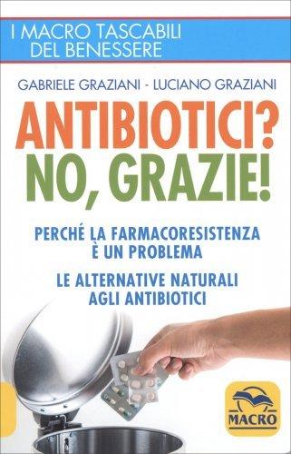 Antibiotici? No, Grazie!