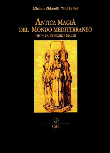 Antica Magia del Mondo Mediterraneo
