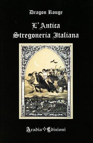 L'Antica Stregoneria Italiana