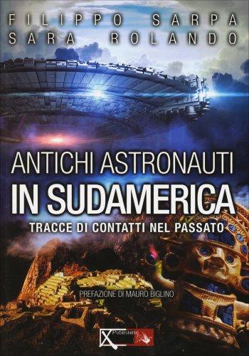 Antichi Astronauti in Sudamerica