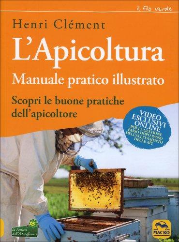 L'Apicoltura - Manuale Pratico Illustrato