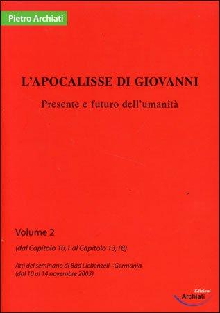 L'Apocalisse di Giovanni - Vol .2