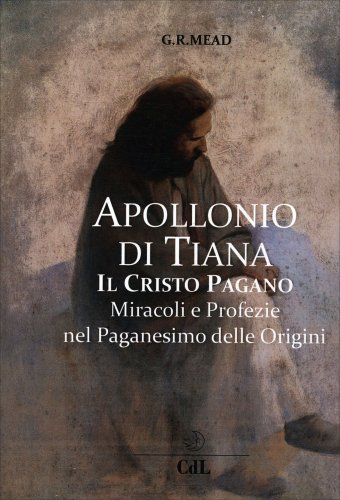 Apollonio di Tiana il Cristo Pagano
