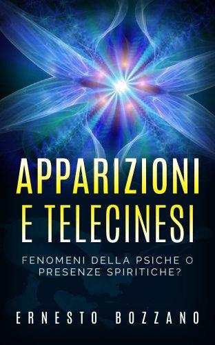 Apparizioni e Telecinesi (eBook)
