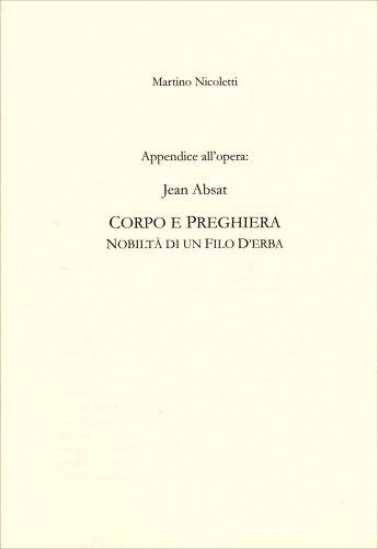 Appendice all'Opera Corpo e Preghiera - Nobiltà di un Filo d'Erba