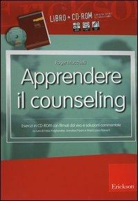 Apprendere il Counseling - Libro con CD-Rom